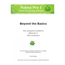 Palma Pro I–Beyond the Basics of Castor Oil Therapies (Solamente en Inglès)